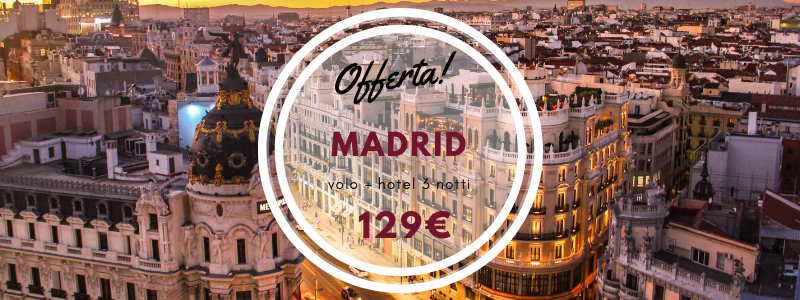 WEEKEND lungo a MADRID 3 notti volo+hotel 129€