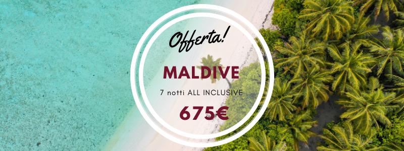 MALDIVE alta stagione ALL INCLUSIVE a soli 675 euro!